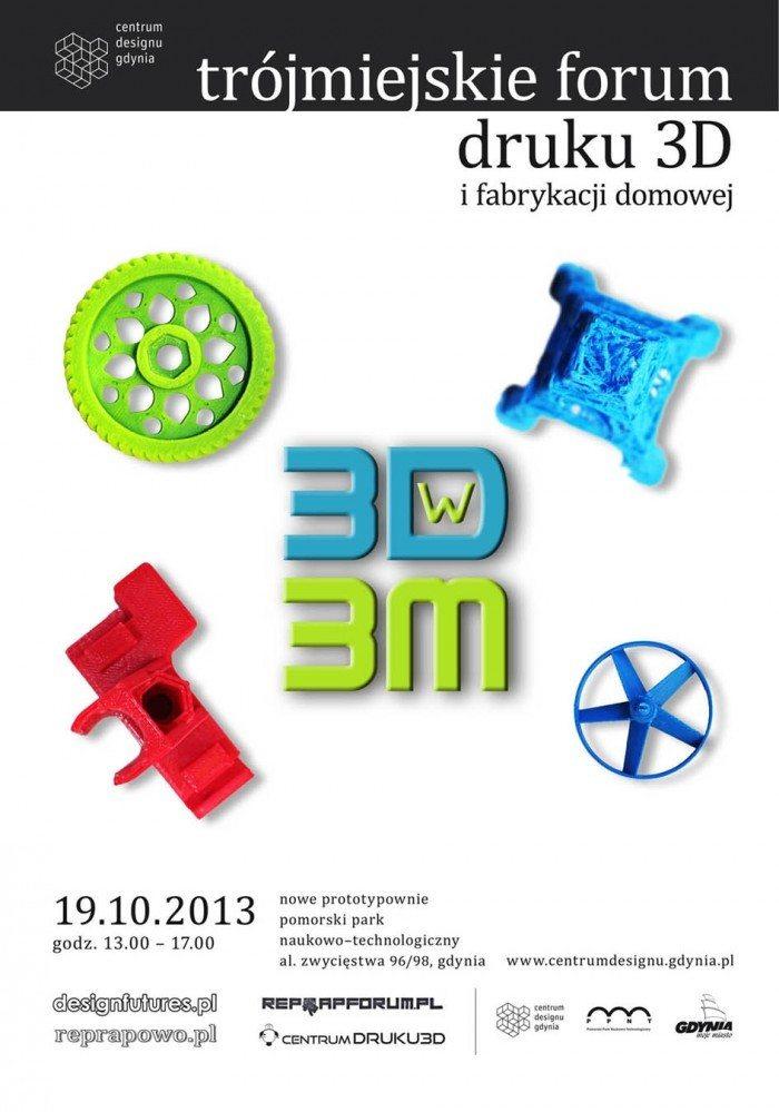 3D w 3M - trójmiejskie forum druku 3d i fabrykacji domowej - plakat