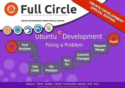 Full Circle Magazine - Ubuntu Development Special Edition