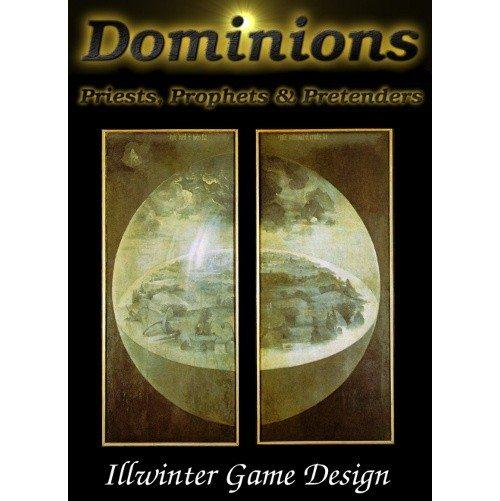 Dominions: Priests, Prophets & Pretenders