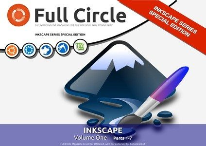 Full Circle Magazine - Inkscape Special Edition 1